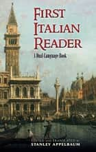 First Italian Reader ebook by Stanley Appelbaum,Stanley Appelbaum