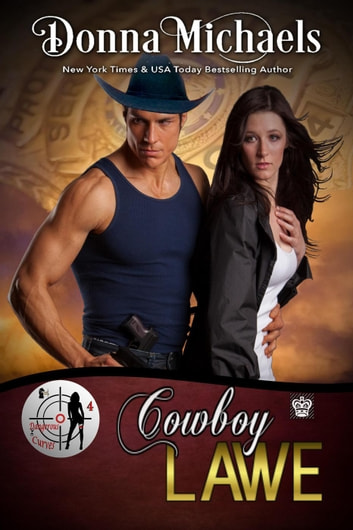 Cowboy Lawe - Dangerous Curves Series ebook by Donna Michaels