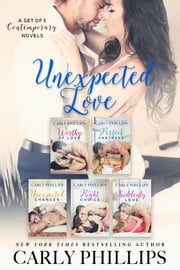Unexpected Love ebook by Carly Phillips