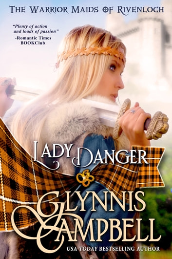 Lady Danger ebook by Glynnis Campbell