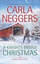 A Knights Bridge Christmas ebook by Carla Neggers