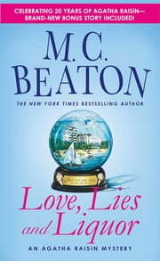 Love, Lies and Liquor - An Agatha Raisin Mystery ebook by M. C. Beaton