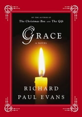 Grace - A Novel ebook by Richard Paul Evans