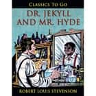 Dr. Jekyll and Mr. Hyde ebook by Robert Louis Stevenson