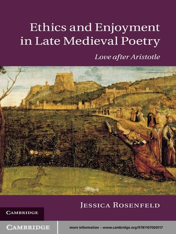 Ethics and Enjoyment in Late Medieval Poetry