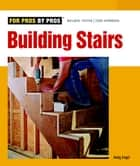 Building Stairs ebook by Andrew Engel