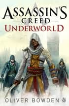 Underworld - Assassin's Creed Book 8 ebook by