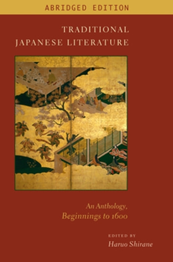 Traditional Japanese Literature - An Anthology, Beginnings to 1600 ebook by