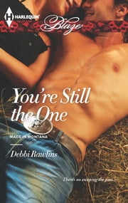 You're Still the One ebook by Debbi Rawlins