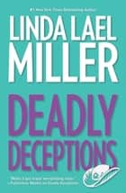 Deadly Deceptions ebook by Linda Lael Miller