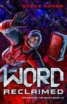 The Word Reclaimed ebook by Steve Rzasa