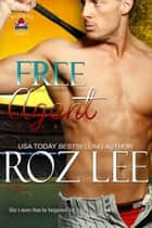 Free Agent ebook by Roz Lee