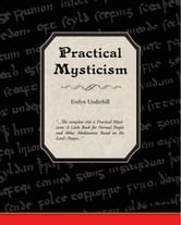 Practical Mysticism (ebook) ebook by Underhill, Evelyn