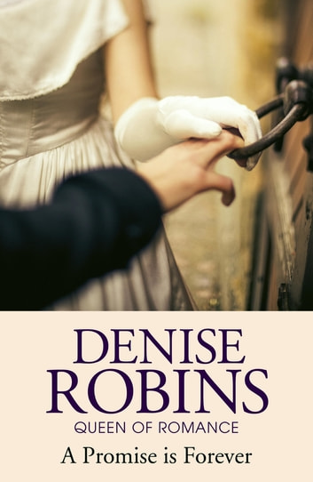 A Promise is Forever ebook by Denise Robins