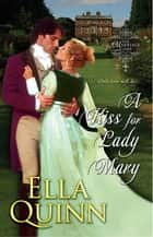 A Kiss for Lady Mary ebook by