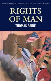 Rights of Man ebook by Thomas Paine,Tom Griffith,Derek Matravers
