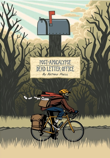 Post-Apocalypse Dead Letter Office ebook by Nathan Poell