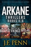 ARKANE Thriller Boxset: One Day in Budapest, Day of the Vikings, Gates of Hell