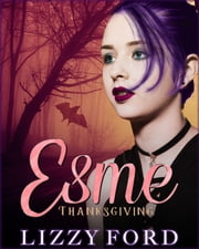 Thanksgiving ebook by Lizzy Ford