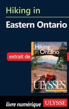 Hiking in Eastern Ontario ebook by Tracey Arial