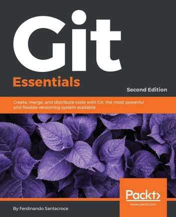 Git Essentials – Second Edition