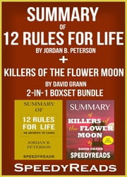 Summary of 12 Rules for Life: An Antidote to Chaos by Jordan B. Peterson + Summary of Killers of the Flower Moon by David Grann 2-in-1 Boxset Bundle