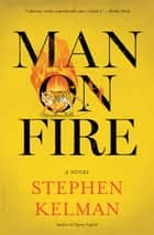 Man on Fire ebook by Stephen Kelman