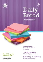 Daily Bread - July - September 2014 ebook by