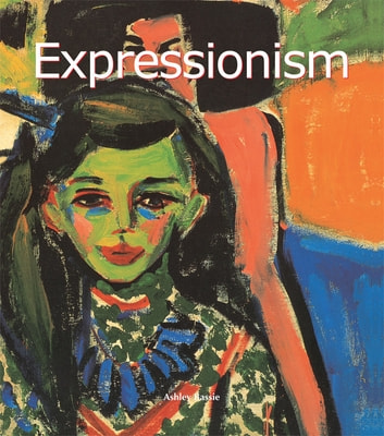 Expressionism ebook by Ashley Bassie