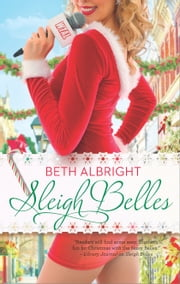 Sleigh Belles ebook by Beth Albright