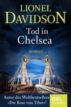 Tod in Chelsea ebook by Lionel Davidson, Christine Frauendorf-Mössel