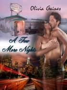A Few More Nights ebook by Olivia Gaines