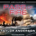 Pass of Fire audiobook by Taylor Anderson