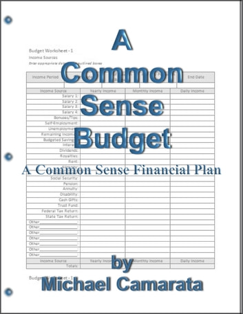 A Common Sense Budget ebook by Michael Camarata
