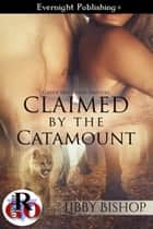 Claimed by the Catamount ebook by Libby Bishop