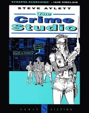 The Crime Studio ebook by Steve Aylett