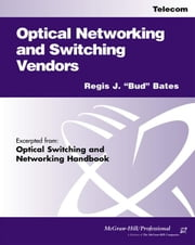 Optical Networking and Switching Vendors ebook by Kobo.Web.Store.Products.Fields.ContributorFieldViewModel