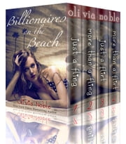 Billionaires on the Beach: The Complete Collection - Books 1-4 ebook by Olivia Noble