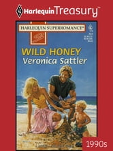Wild Honey ebook by Veronica Sattler