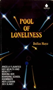 Pool of Loneliness ebook by Dallas Mayo