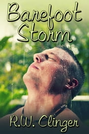 Barefoot Storm ebook by R.W. Clinger