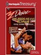 The Bride Means Business ebook by Anne Marie Winston