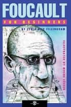 Foucault For Beginners ebook by Lydia Alix Fillingham