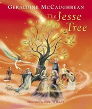 The Jesse Tree ebook by Geraldine McCaughrean