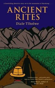 Ancient Rites ebook by Diale Tlholwe