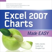 EXCEL 2007 CHARTS MADE EASY ebook by Kathy Jacobs,Curt Frye,Doug Frye