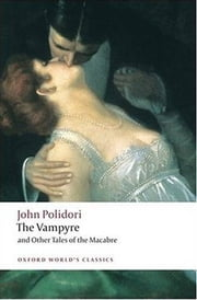 The Vampyre, A Tale ebook by John Polidori