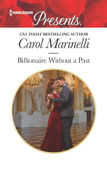 Billionaire Without a Past ebook by Carol Marinelli