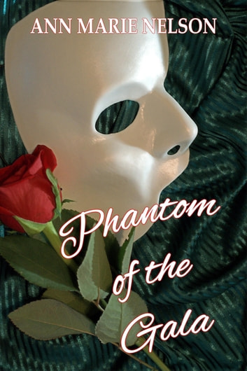 Phantom of the Gala ebook by Ann Marie Nelson
