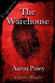 The Warehouse ebook by Aaron Posey
